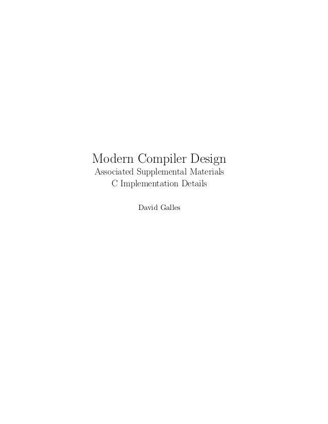 Modern Compiler Design Associated Supplemental Materials C Implementation Details David Galles