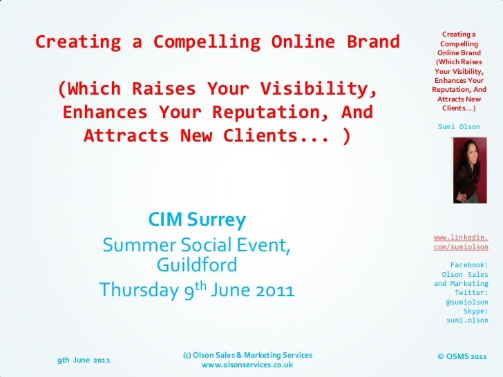 Creating aCreating a Compelling Online Brand                             Compelling                                       ...