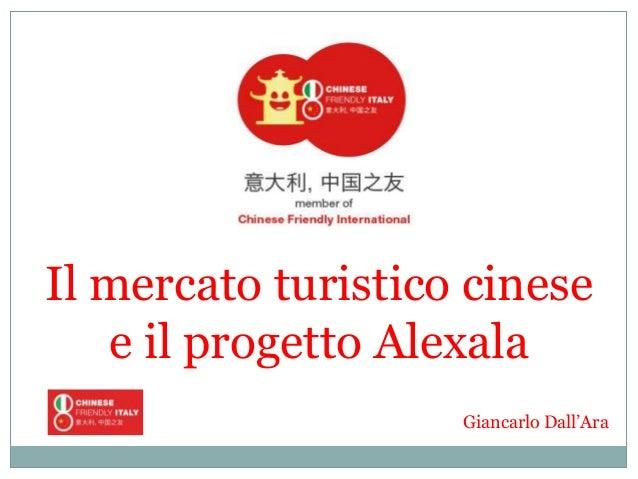 Giancarlo DallAra - Il Mercato Turistico Cinese - 20 febbraio 2014