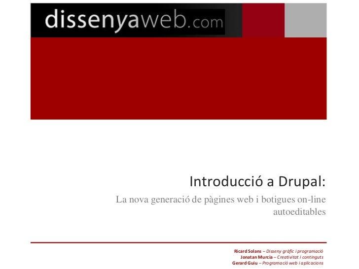 Introducció a Drupal:La nova generació de pàgines web i botigues on-line                                      autoeditable...