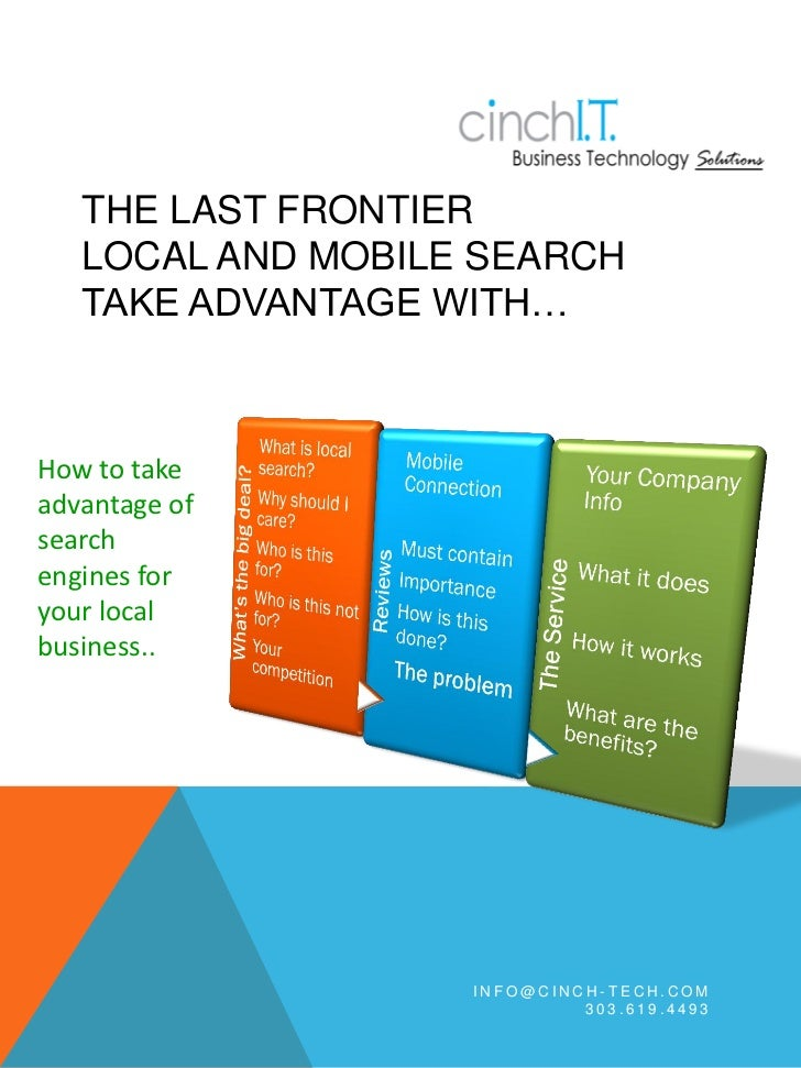 THE LAST FRONTIER   LOCAL AND MOBILE SEARCH   TAKE ADVANTAGE WITH…How to takeadvantage ofsearchengines foryour localbusine...
