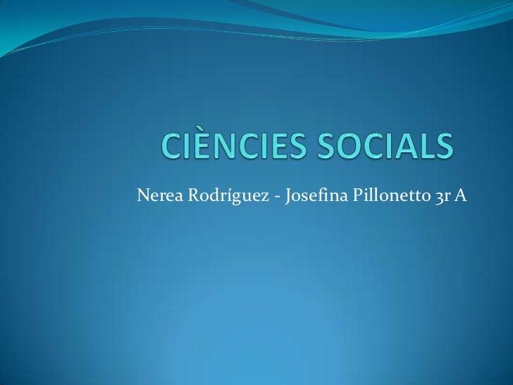 Nerea Rodríguez - Josefina Pillonetto 3r A