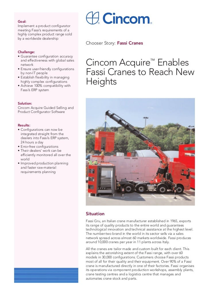 Goal:Implement a product configuratormeeting Fassi's requirements of ahighly complex product range soldby a worldwide deal...