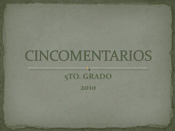 5TO. GRADO 2010