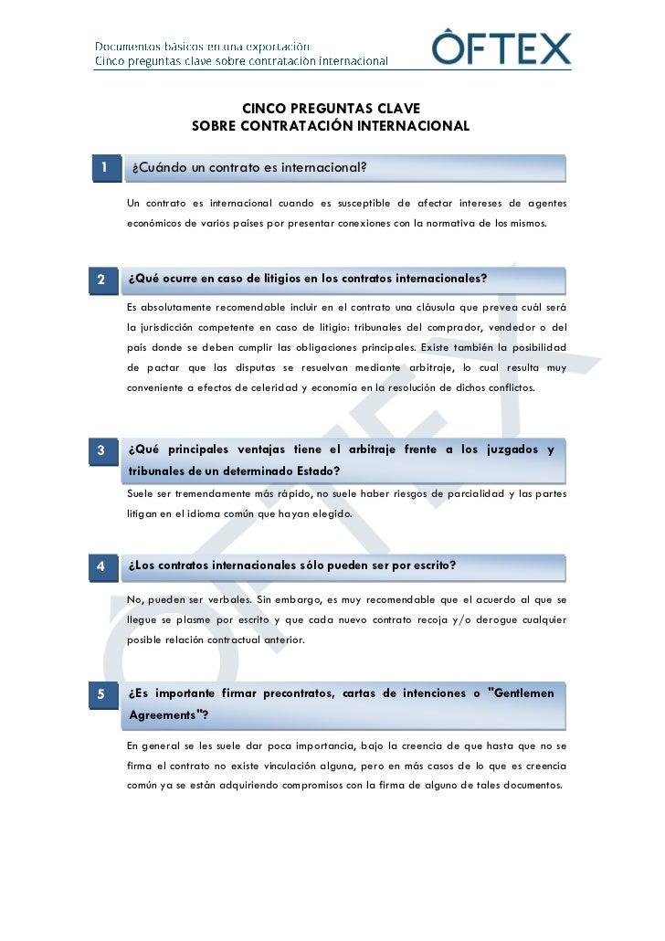 CINCO PREGUNTAS CLAVE                 SOBRE CONTRATACIÓN INTERNACIONAL1    ¿Cuándo un contrato es internacional?    Un con...