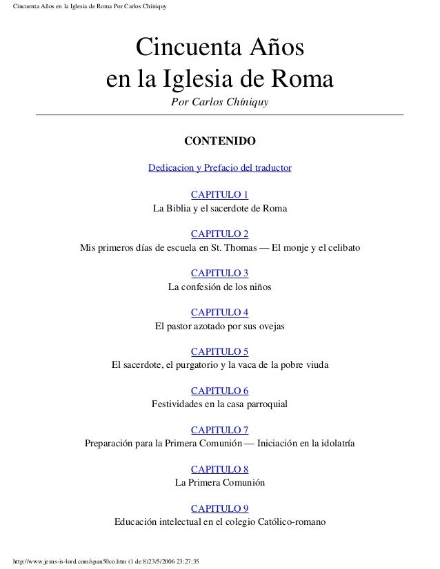Cincuenta Años en la Iglesia de Roma Por Carlos Chíniquy                                    Cincuenta Años                ...