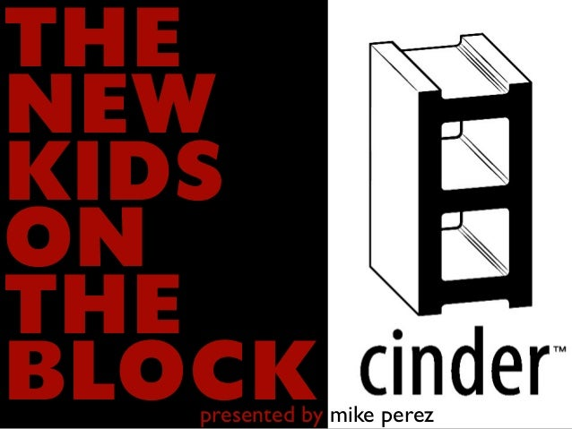 Cinder: The new kids on the block