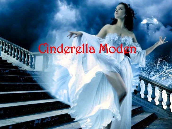 Cinderella moden