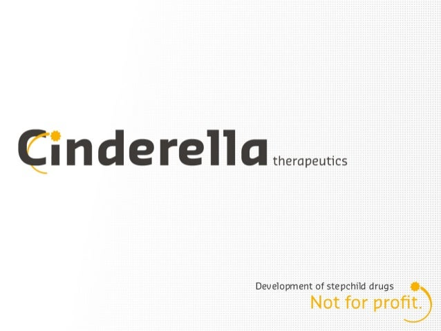 Cinderella is the first Dutch not-for-profit organization making new drugs available for an affordable price.