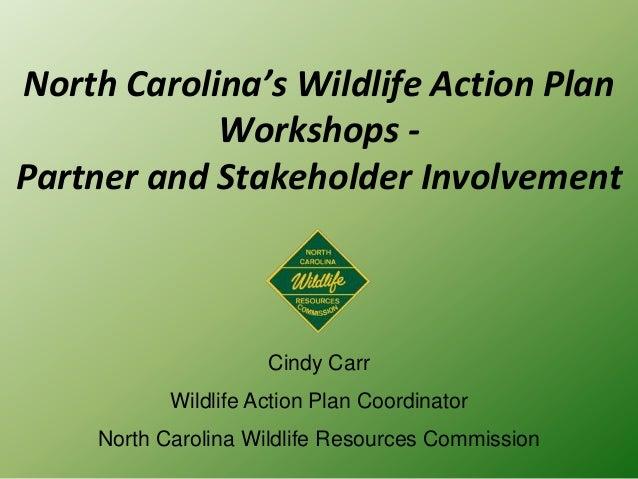 Wildlife Action Plan Presentation, Cindy Carr, 2013.06.05_nctc