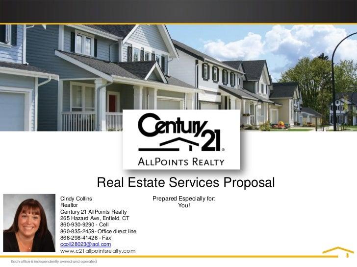 Real Estate Services ProposalCindy Collins                      Prepared Especially for:Realtor                           ...