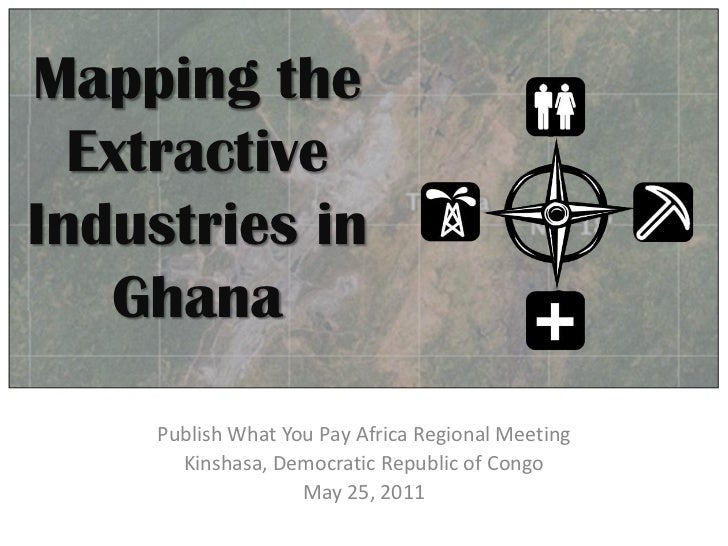 Cindy Kroon - Mapping the Extractive Industries in Ghana