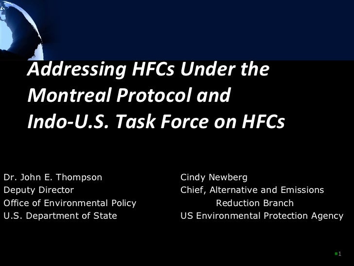 Addressing HFCs Under the Montreal Protocol and Indo-US Task Force on HFCs
