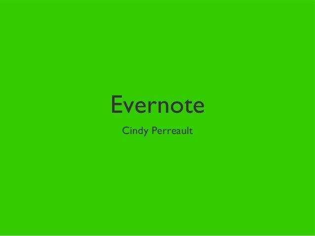 EvernoteCindy Perreault