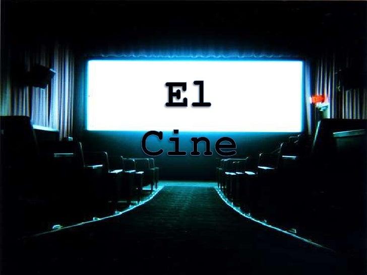 El Cine<br />