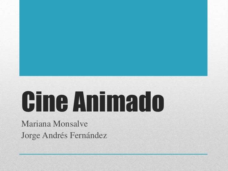 Cine AnimadoMariana MonsalveJorge Andrés Fernández