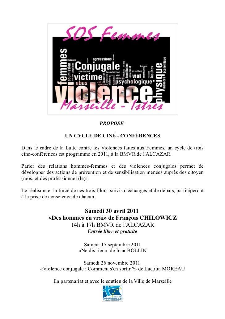 PROPOSE                     UN CYCLE DE CINÉ - CONFÉRENCESDans le cadre de la Lutte contre les Violences faites aux Femmes...