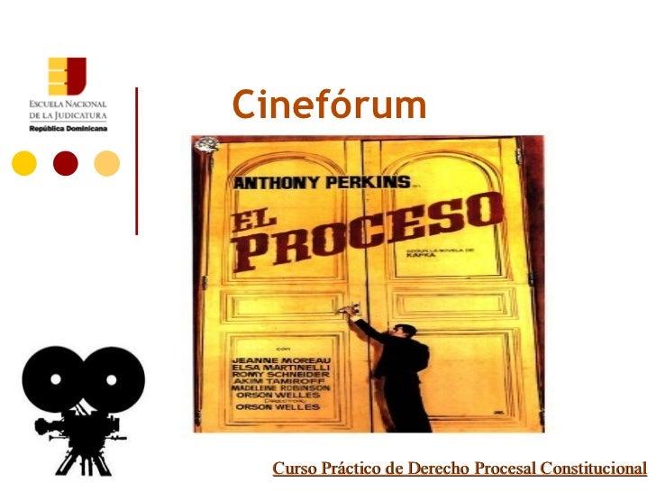 Curso Práctico de Derecho Procesal Constitucional Cinefórum