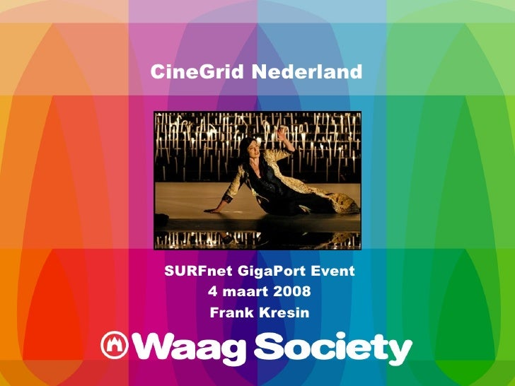 CineGrid @ GigaPort