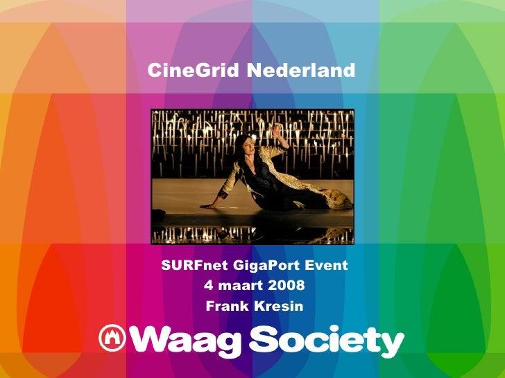 CineGrid @ GigaPort