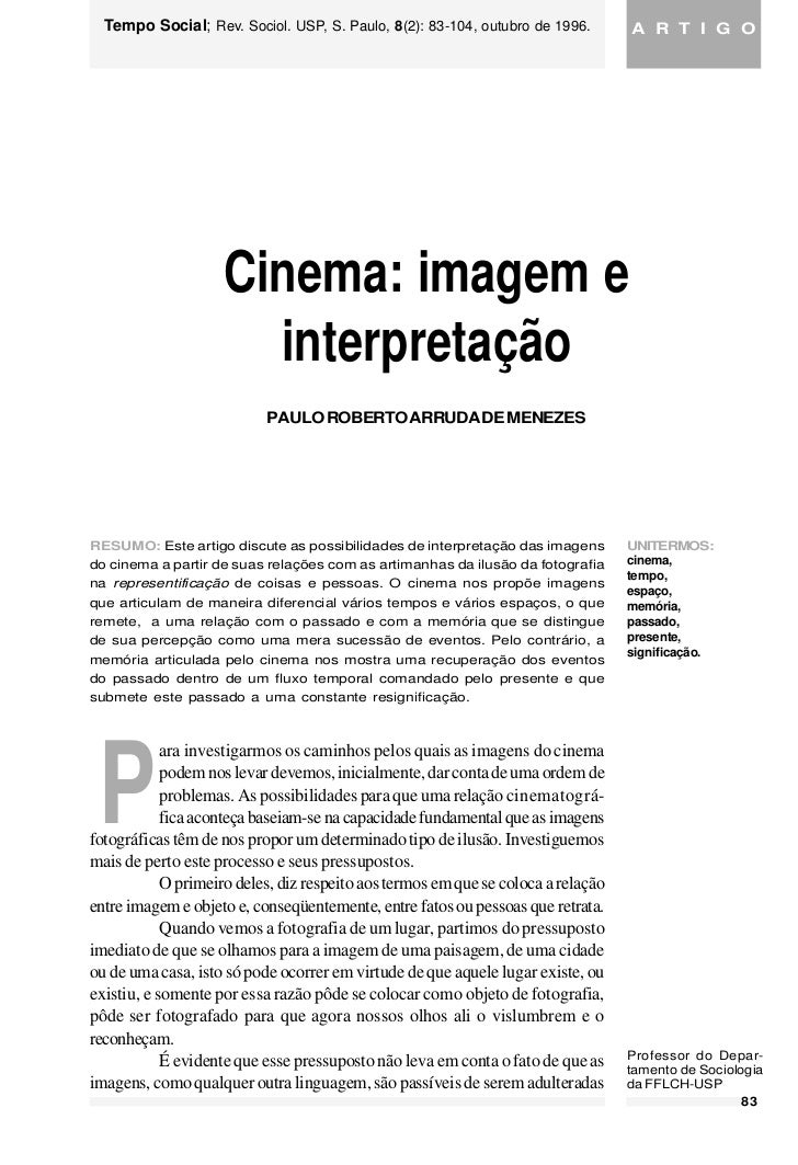 MENEZES, Social; Rev. Sociol. USP, S.imagem e8(2): 83-104,Tempo Social; 1996.  Tempo Paulo Roberto Arruda de. Cinema: Paul...