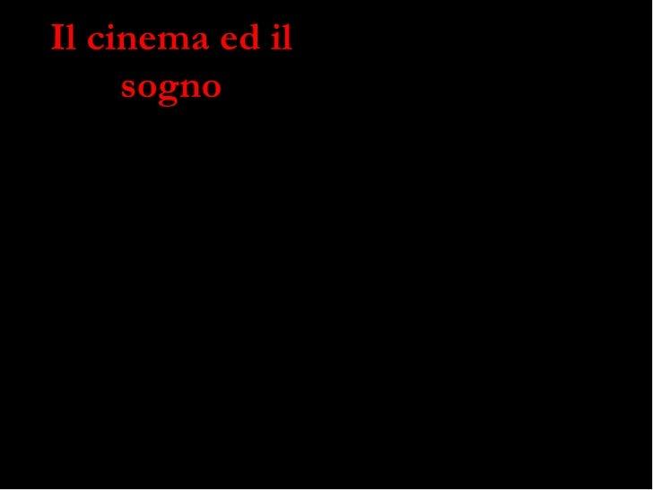 Cinema E Sogno
