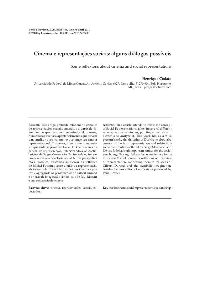 Verso e Reverso, XXIX(55):47-56, janeiro-abril 2010© 2010 by Unisinos - doi: 10.4013/ver.2010.24.55.06    Cinema e represe...