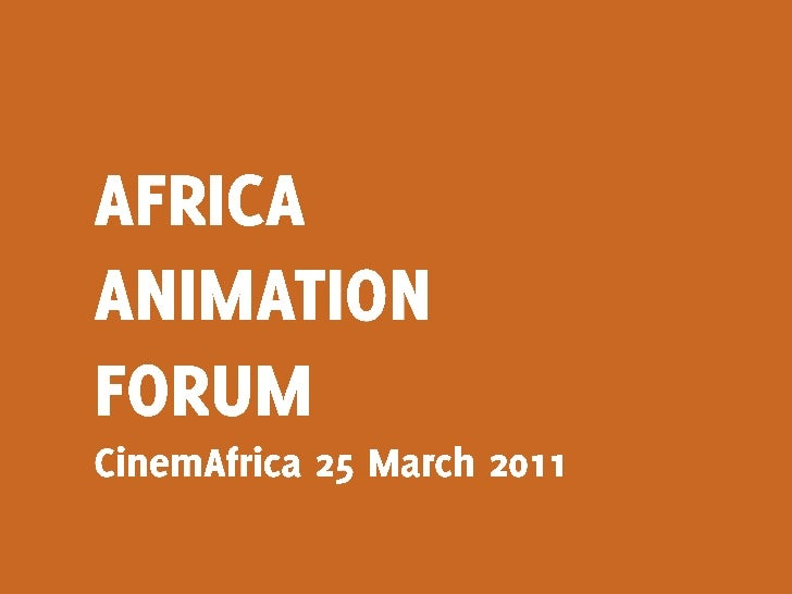 Africa Animation Film Forum at CinemAfrica Stockholm Sweden by Mark Kaigwa