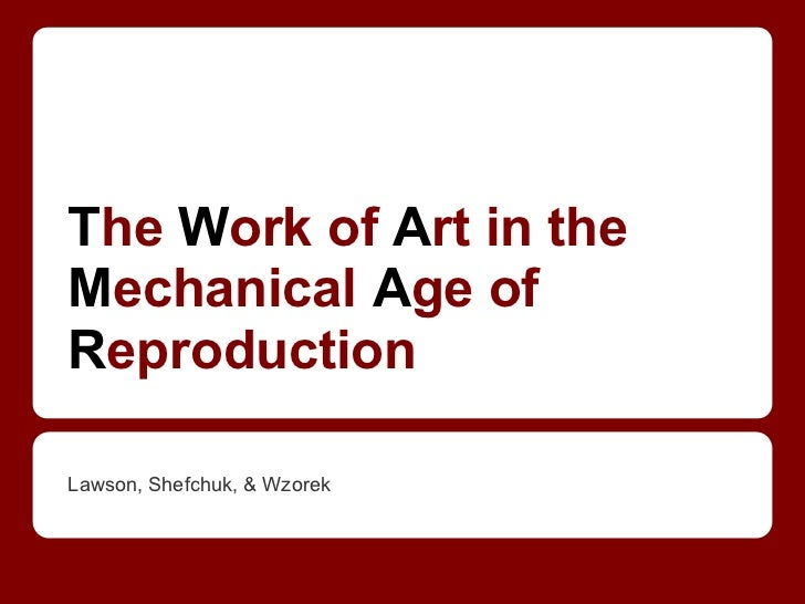 Art & Mechanical Reproduction