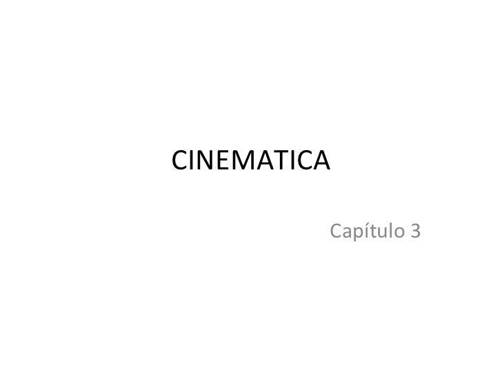 CINEMATICA Capítulo 3