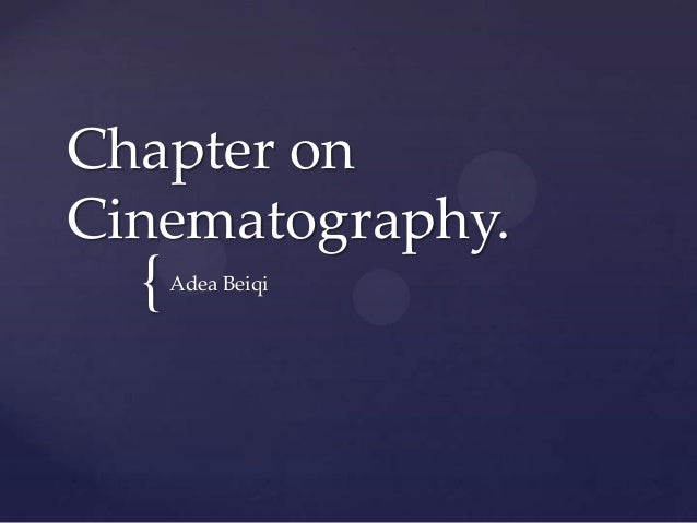 Cinematogrpahy Powerpoint.