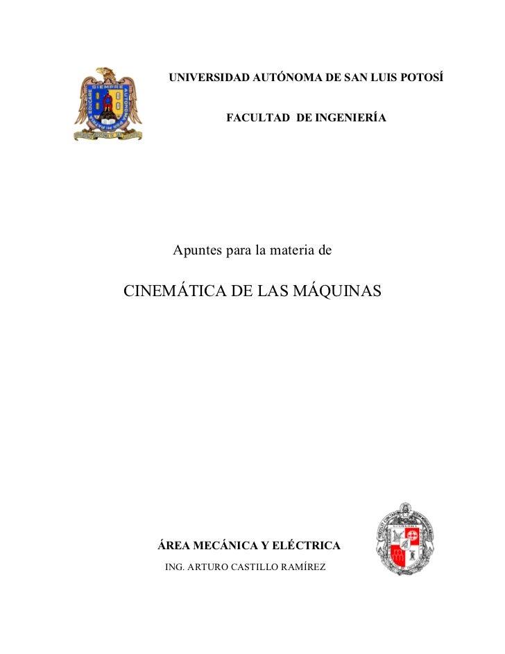 UNIVERSIDAD AUTÓNOMA DE SAN LUIS POTOSÍ                 FACULTAD DE INGENIERÍA          Apuntes para la materia de  CINEMÁ...