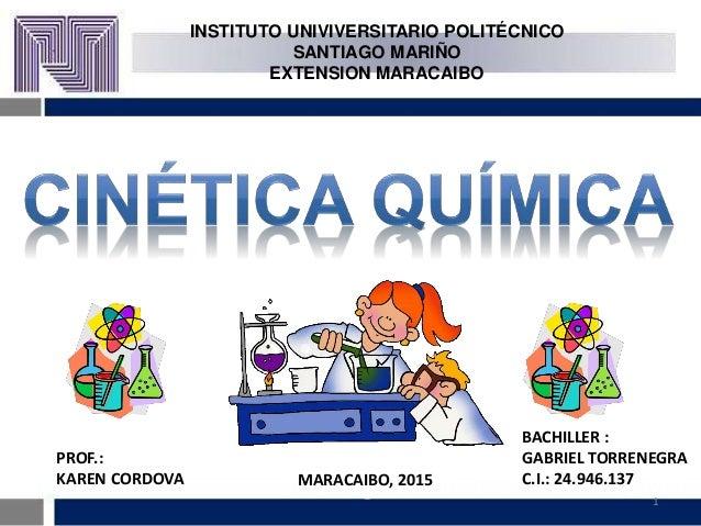 1 INSTITUTO UNIVIVERSITARIO POLITÉCNICO SANTIAGO MARIÑO EXTENSION MARACAIBO Prof. Ing. Kenneth E. Rosillón O, MSc BACHILLE...