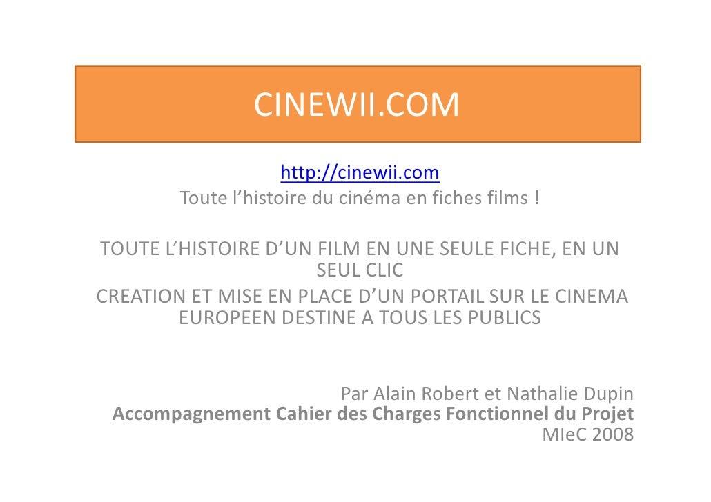 CINEWII.COM                      http://cinewii.com         Toute l'histoire du cinéma en fiches films !  TOUTE L'HISTOIRE...