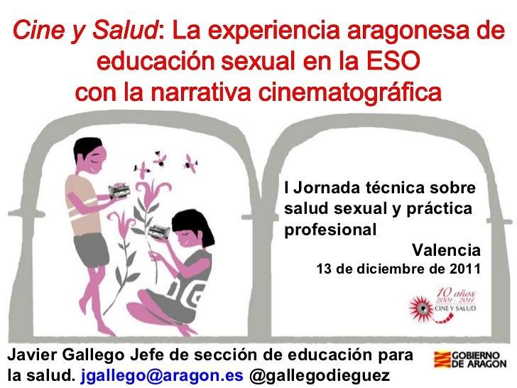 Javier Gallego Jefe de sección de educación para la salud.  [email_address]  @gallegodieguez I Jornada técnica sobre salud...