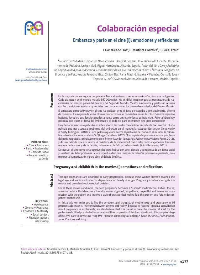 Colaboración especial Embarazo y parto en el cine (I): emociones y reflexiones J. González de Diosa, C. Martínez Gonzálezb...