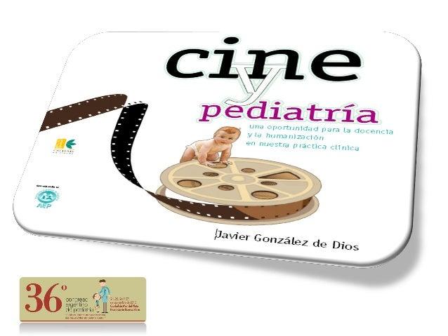 """Respecto a esta presentación """"Cine y Pediatría"""" Declaro que soy el autor de los libros """"Cine y Pediatría"""" y """"Cine y Pediat..."""