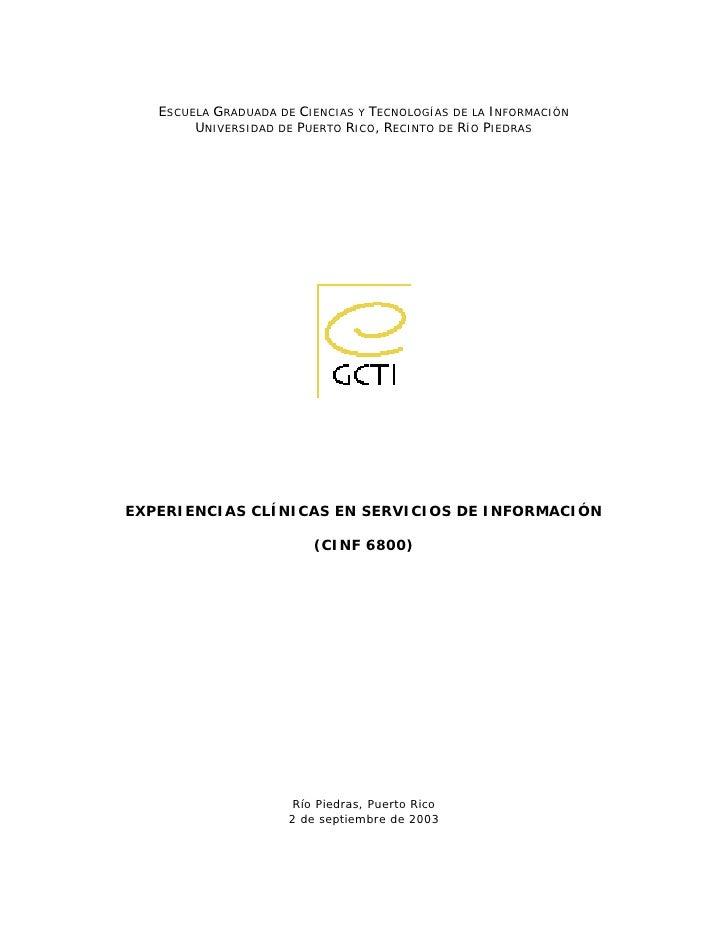 ESCUELA GRADUADA DE CIENCIAS Y TECNOLOGÍAS DE LA INFORMACIÓN         UNIVERSIDAD DE PUERTO RICO, RECINTO DE RÍO PIEDRAS   ...