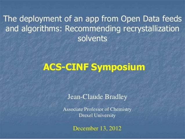 The deployment of an app from Open Data feedsand algorithms: Recommending recrystallization                   solvents    ...