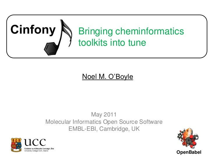 Bringing cheminformatics toolkits into tune<br />Noel M. O'Boyle<br />OpenBabel<br />May 2011<br />Molecular Informatics O...