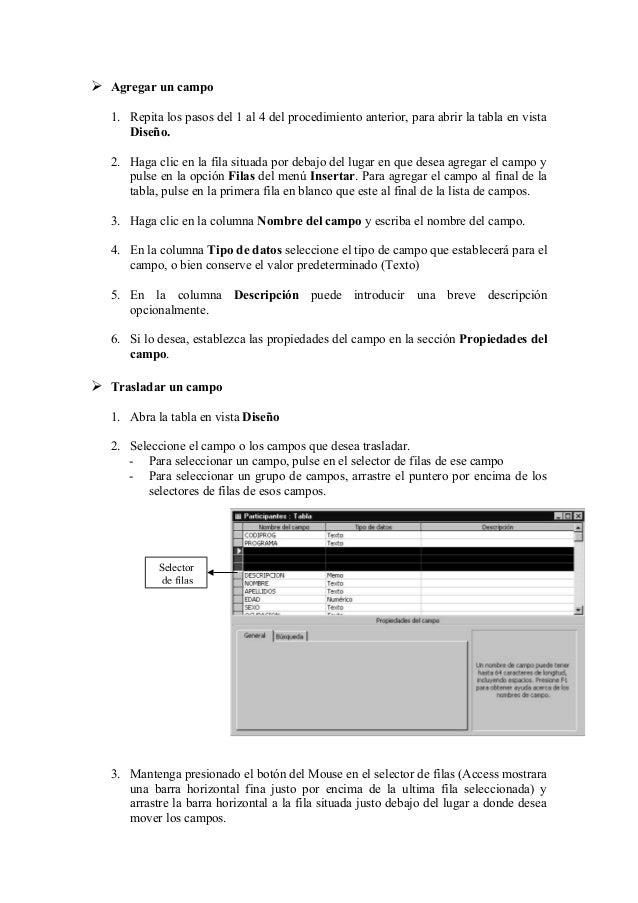  Agregar un campo 1. Repita los pasos del 1 al 4 del procedimiento anterior, para abrir la tabla en vista Diseño. 2. Haga...