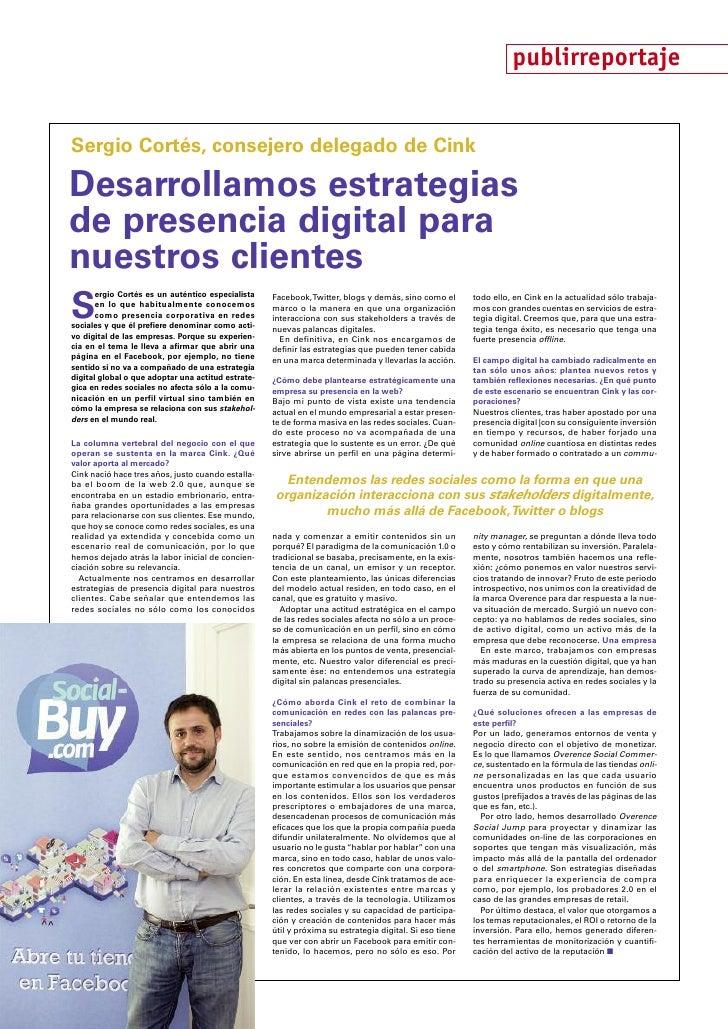 publirreportajeSergio Cortés, consejero delegado de CinkDesarrollamos estrategiasde presencia digital paranuestros cliente...