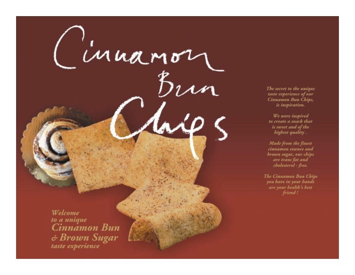 Cinnamon bun chips is the new, healthy snack.