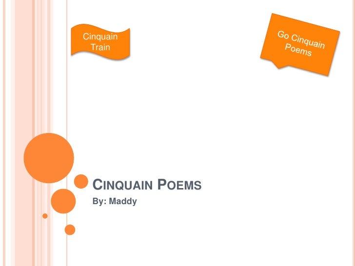 Cinquain  Train  CINQUAIN POEMS  By: Maddy