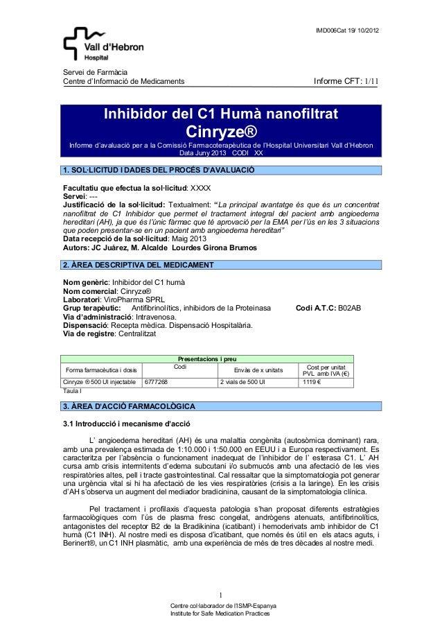 IMD006Cat 19/ 10/2012 Servei de Farmàcia Centre d'Informació de Medicaments Informe CFT: 1/11 1 Centre col·laborador de l'...