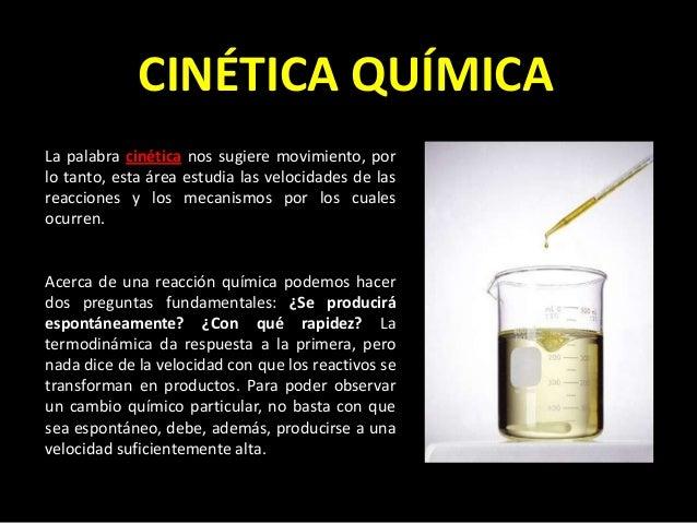 Cinética química. velocidad de reacción Felipe Garcia