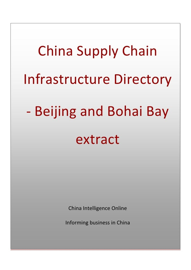 China Supply Chain Infrastructure Directory - Beijing and Bohai Bay extractChina Intelligence OnlineInforming business in ...