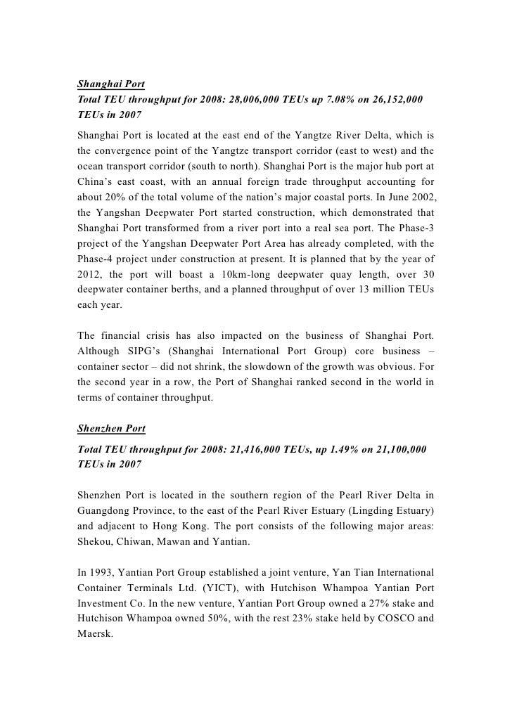 Shanghai Port<br />Total TEU throughput for 2008: 28,006,000 TEUs up 7.08% on 26,152,000 TEUs in 2007<br />Shanghai Port i...