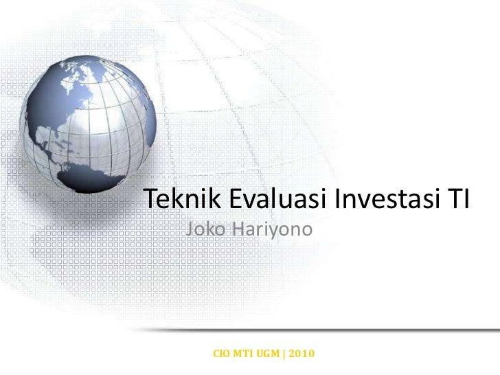 Cio#3 teknik evaluasi investasi ti