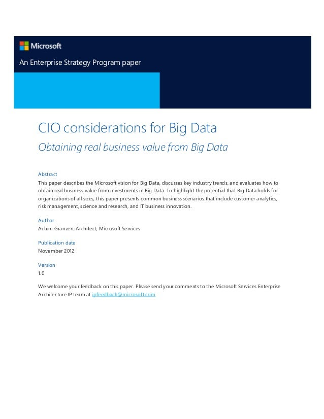 CIO Considerations for Big Data: Obtaining real business value from Big Data